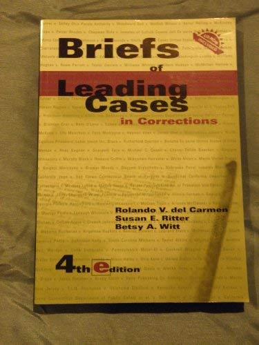 9781593453015: Briefs of Leading Cases in Corrections