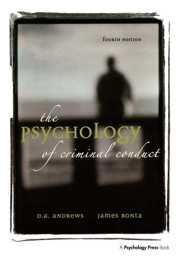 The Psychology of Criminal Conduct: D. A. Andrews;