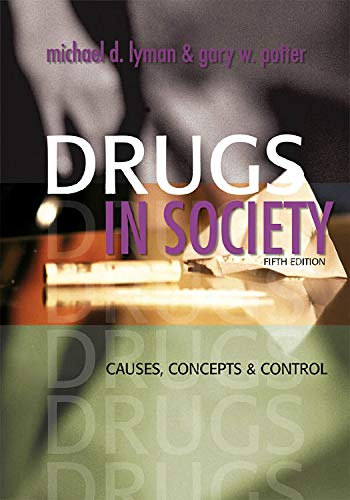 9781593453220: Drugs in Society: Causes, Concepts and Control
