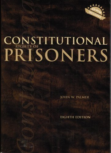 9781593453268: Constitutional Rights of Prisoners