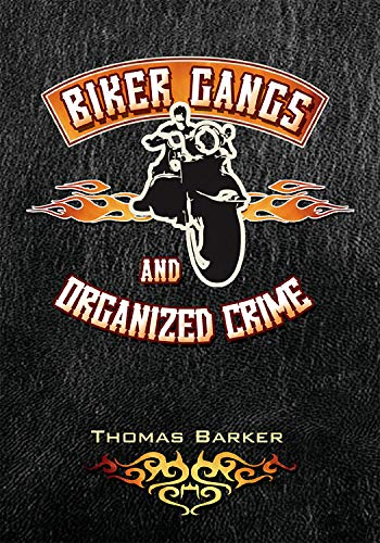 9781593454067: Biker Gangs and Organized Crime