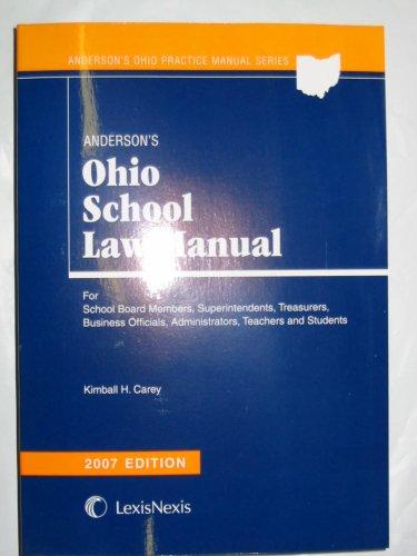 9781593454210: Anderson's Ohio School Law Manual, 2007 Edition