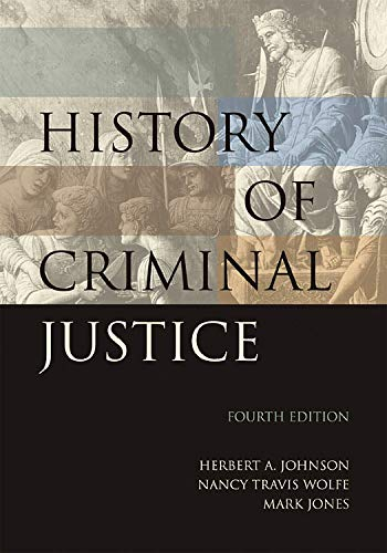 History of Criminal Justice: Johnstone, Peter, Jones,