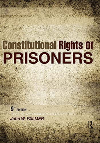 9781593455033: Constitutional Rights of Prisoners