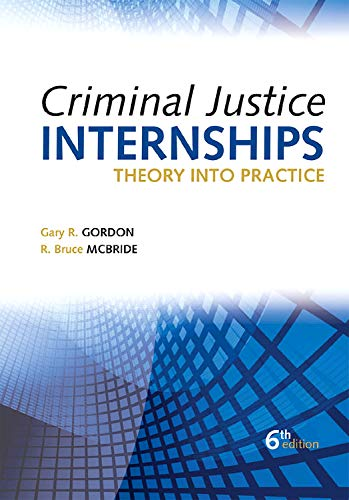 9781593455071: Criminal Justice Internships: Theory Into Practice