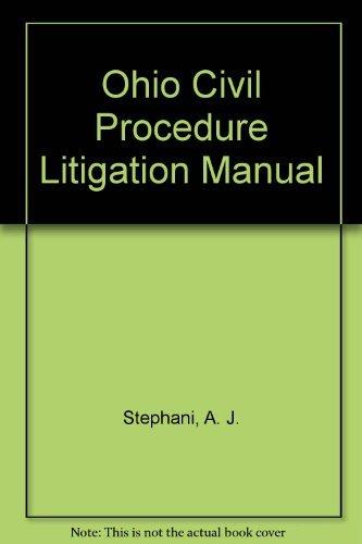 Ohio Civil Procedure Litigation Manual (1593455208) by Stephani, A. J.; Weissenberger, Glen