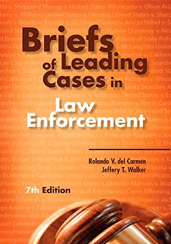 Briefs of Leading Cases in Law Enforcement: Rolando V. del