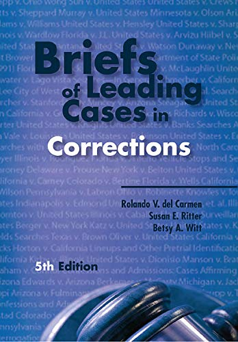 9781593455743: Briefs of Leading Cases in Corrections, Fifth Edition