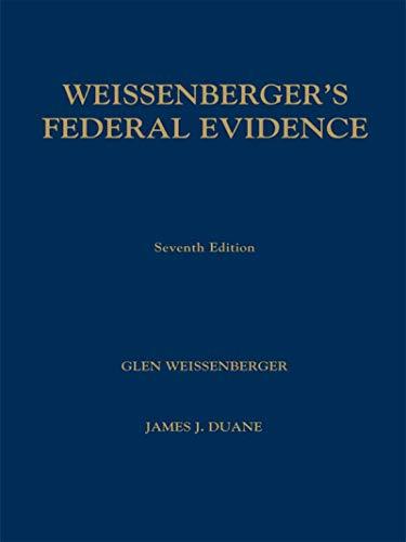 9781593458140: Weissenberger's Federal Evidence