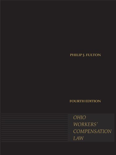 9781593458324: Ohio Workers' Compensation Law