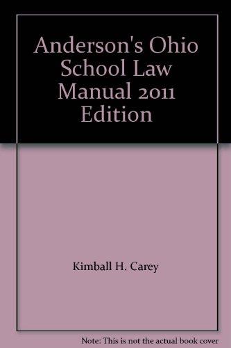 9781593458416: Anderson's Ohio School Law Manual 2011 Edition