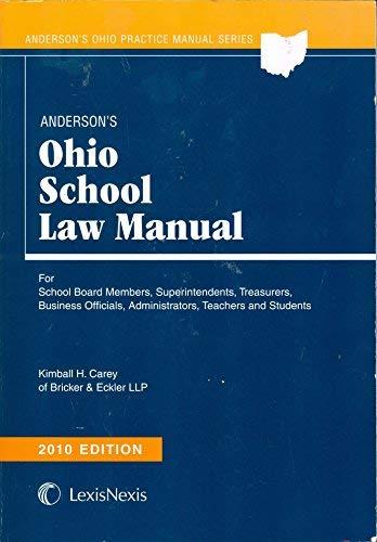 9781593458669: Anderson's Ohio School Law Manual 2010 Edition (Anderson's Ohio Practice Manual Series)