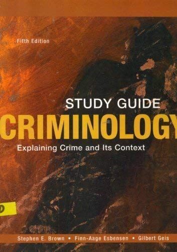 9781593459581: Criminology: Explaining Crime and Its Context