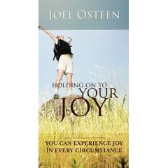 9781593495732: Joel Osteen: Holding on to your Joy.