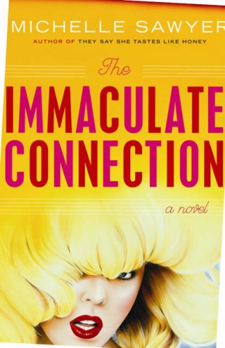 9781593500207: The Immaculate Connection: A novel