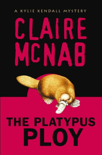 9781593500269: The Platypus Ploy: A Kylie Kendall Mystery (An Alyson Mystery)