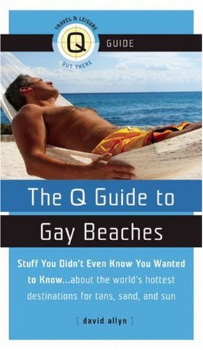 The Q Guide to Gay Beaches: Allyn, David