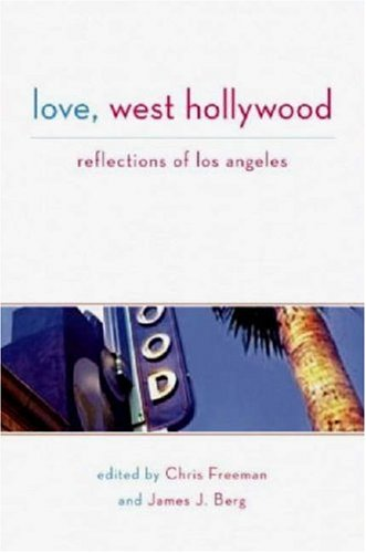 9781593500559: Love, West Hollywood: Reflections of Los Angeles