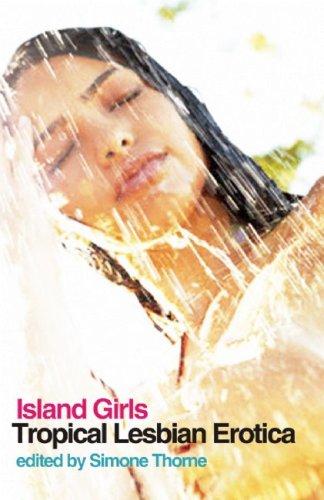 9781593500610: Island Girls: Tropical Lesbian Erotica