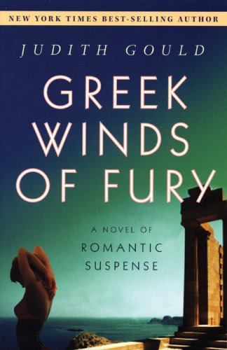 Greek Winds of Fury: Judith Gould