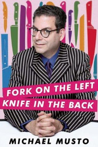 9781593501457: Fork on the Left, Knife in the Back