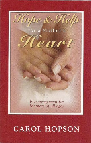 9781593520021: Hope and Help for a Mother's Heart
