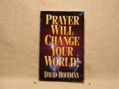 9781593520250: Prayer Will Change Your World!