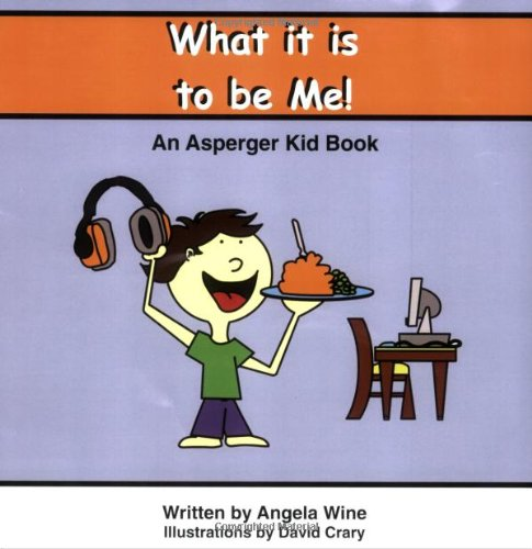 9781593521998: What It Is to Be Me!: An Asperger Kid Book