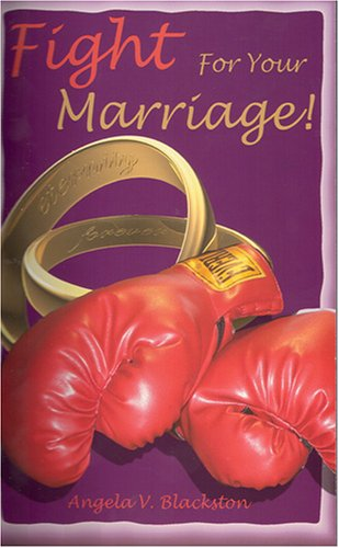 9781593522803: Fight For Your Marriage!