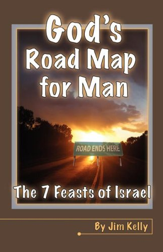 9781593523459: God's Roadmap for Man: The 7 Feasts of Israel