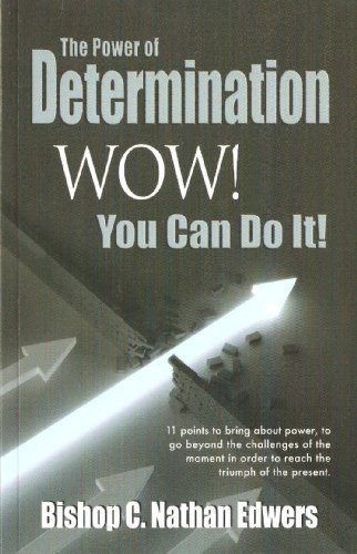 9781593524043: The Power of Determination - Wow! You Can Do It!