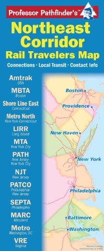 9781593530600: Northeast Corridor: Rail Travelers Map