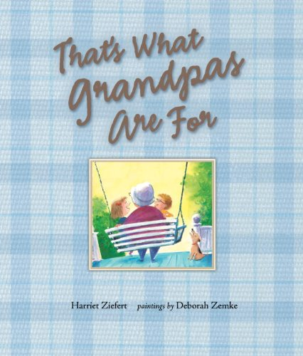 9781593540975: That's What Grandpas Are For