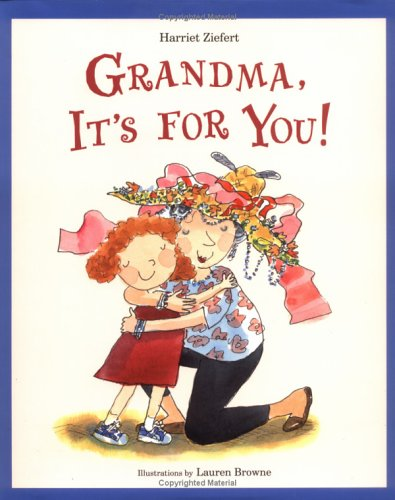 9781593541095: Grandma, It's for You!