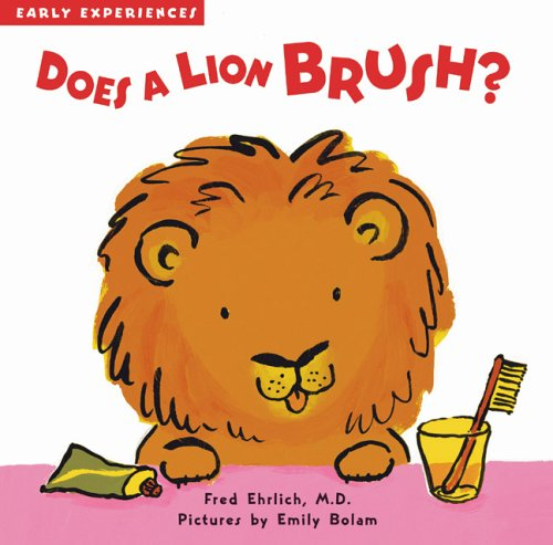 9781593541255: Does a Lion Brush? (Early Experiences)