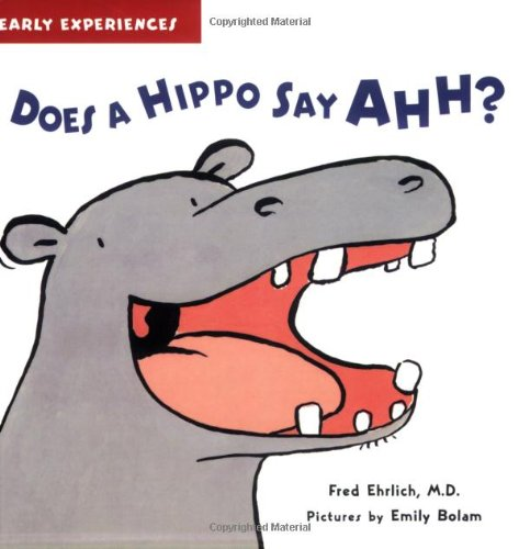 9781593541453: Does a Hippo Say Ahh? (Early Experiences)