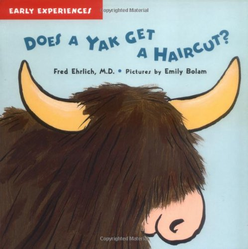 9781593541583: Does a Yak Get a Haircut? (Early Experiences)