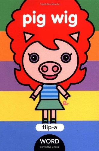 9781593541750: Flip-a-Word: Pig Wig