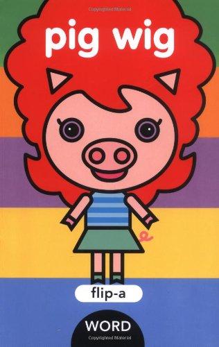 9781593541781: Flip-a-Word: Pig Wig