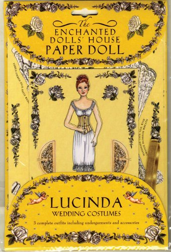 The Enchanted Dolls' House: Paper Dolls: Lucinda (1593541937) by Robyn Johnson