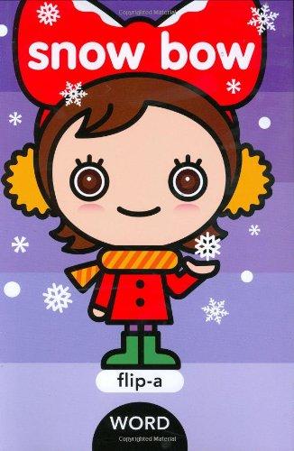 9781593546229: Flip-a-Word: Snow Bow