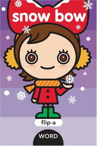 9781593546236: Flip-a-Word: Snow Bow Board Book