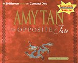 The Opposite of Fate (Brilliance Audio on Compact Disc) (1593550774) by Amy Tan