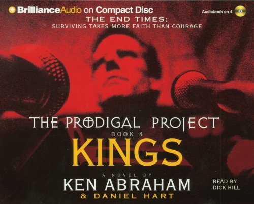 The Prodigal Project: Kings (1593551355) by Ken Abraham; Daniel Hart