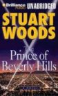The Prince of Beverly Hills [Audiobook] [Unabridged] by Woods, Stuart; Barry,.: Stuart Woods