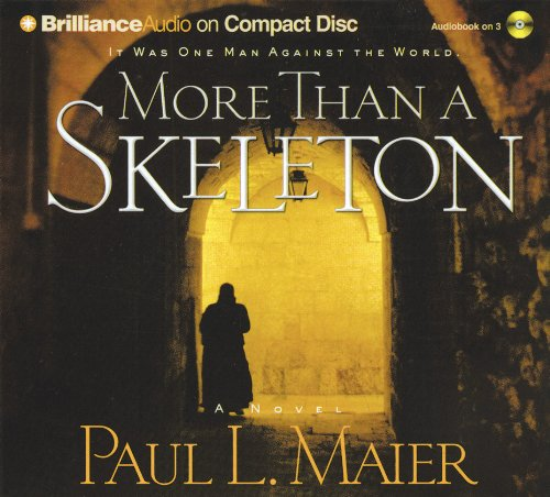 9781593552664: More Than a Skeleton: Shattering Deception or Ultimate Truth?