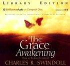 The Grace Awakening: Swindoll, Charles R.