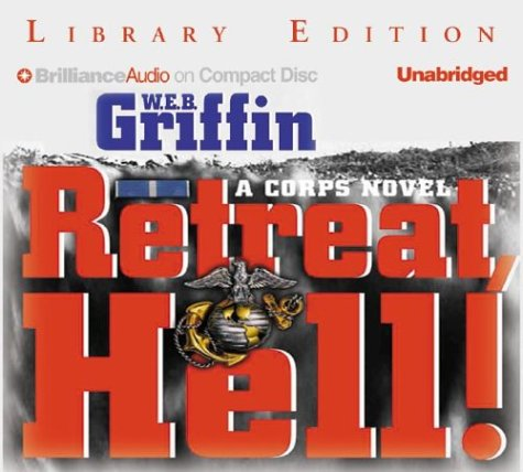 9781593553012: Retreat, Hell! (The Corps Series)
