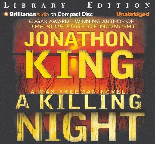 A Killing Night (Max Freeman): Jonathon King