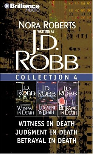 9781593554132: J. D. Robb Collection 4: Witness in Death, Judgment in Death, and Betrayal in Death (In Death Series)